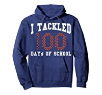 Funny Football 100th Day Of School Sports Out Tea Shirts Hoodie Navy