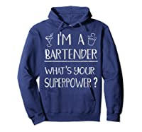 Bartender Superpower Funny Cocktail Bar Gift Shirts Hoodie Navy