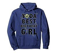 S Yoda Best Birthday Girl Rebel Logo Shirts Hoodie Navy
