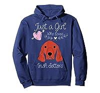 Just A Girl Who Loves Irish Setters - Irish Setter Dog Gift T-shirt Hoodie Navy