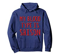 My Blood Type Is Saison T-shirt Hoodie Navy