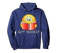 Funny Emoji Got Books? Nerd T Shirts Hoodie Navy