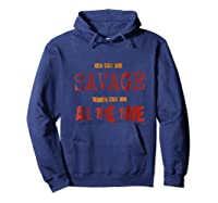 Savage All The Time Super Macho Alpha Distressed Funny Shirt Hoodie Navy