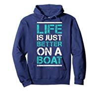 Life Is Better On A Boa L Lake Vacation Shirts Hoodie Navy