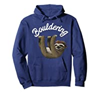 Funny Bouldering Sloth T Shirt Free Rock Climbing Animal Hoodie Navy