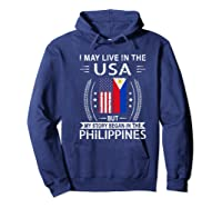 May Live N The Usa The Philippines Flag Shirts Hoodie Navy