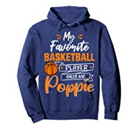 My Favorite Basketball Player Calls Me Poppie Funny Gift T-shirt Hoodie Navy