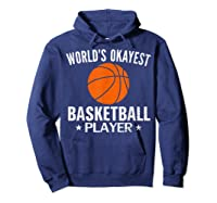 Vintage World's Okayest Basketball Player Funny Sports Gift Shirts Hoodie Navy