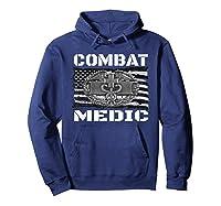Combat Medic, Perfect Veteran Medical Military Shirts Hoodie Navy