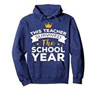 This Tea Survived The School Year - Last Day Shirt Hoodie Navy