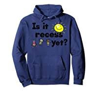 Is It Recess Yet Multicultural Back To School Shirts Hoodie Navy