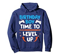 Birthday Boy Time To Level Up Video Game Gamers Gift T-shirt Hoodie Navy