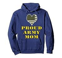 Proud Army Mom Shirts Hoodie Navy