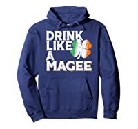 Drink Like A Magee St Patrick's Day Beer Gift Design Shirts Hoodie Navy