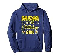 Mom Of The Birthday Girl Mom Sunflower Gifts Shirts Hoodie Navy