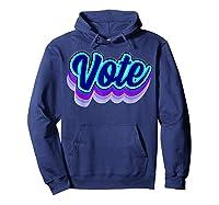 Vote Blue 2020 Vote 2020 Shirts Hoodie Navy