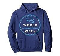 World Communication Week Shirts Hoodie Navy