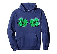 St Patrick's Day Shamrock Boob Clover Irish Gift Shirts Hoodie Navy