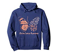Uterine Cancer Being Strong Is The Only Choice Butterfly Shirts Hoodie Navy