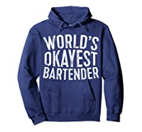 World\\\'s Okayest Bartender T-shirt Hoodie Navy