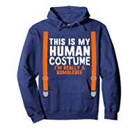 This Is My Human Costume I\\\'m Really Bumblebee Halloween T-shirt Hoodie Navy