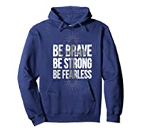 Spiritual Be Brave Be Strong Be Rless God Loves You Gift Premium T-shirt Hoodie Navy