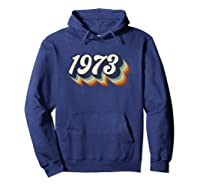 Vintage 1973 47th Birthday Gift Groovy Shirts Hoodie Navy