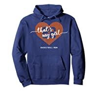 Basketball Heart Shirt Mom Thats My Girl Number 88 Gift Hoodie Navy