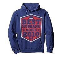 9th Wedding Anniversary Gift 9 Yrs Best Husband Since 2010 Shirts Hoodie Navy