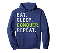 Eat Sleep Conquer Repeat Motivational Shirts Hoodie Navy