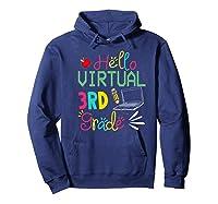 Funny Hello Virtual 3rd Grade Gift Back To School 2020 Shirts Hoodie Navy
