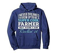 Funny Super Cool Farmer Tshirt Gift T-shirt Hoodie Navy