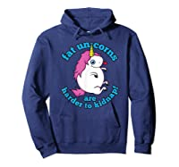 Fat Unicorns Are Harder To Nap Funny Humor Gift Shirts Hoodie Navy
