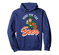 Here For The Beer | Funny St. Patrick\\'s Day Drunk Premium T-shirt Hoodie Navy