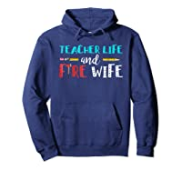 Tea Life And Fire Wife - T-shirt Hoodie Navy