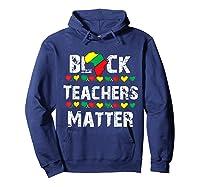 Black Teas Matter Black History Month African American T-shirt Hoodie Navy