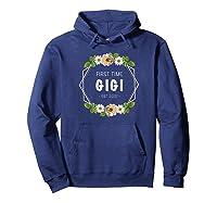 First Time Gigi Est 2021 Gift Shirts Hoodie Navy