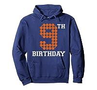 9th Birthday Basketball Sport Gift 9 Years Old T-shirt Hoodie Navy