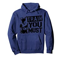 Star Wars Yoda Train You Must Active Graphic T-shirt Hoodie Navy