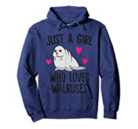 Just A Girl Who Loves Walruses Shirts Hoodie Navy