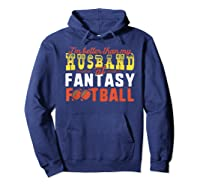 Football Mommy Shirts For Soccer Gift Better Husband Hoodie Navy