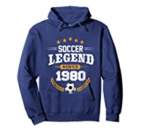 Soccer Legend Since 1980 Birthday Gift Futbol Shirts Hoodie Navy