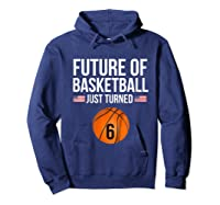 6th Birthday Basketball T Shirt 6 Year Old Birthday Gift Hoodie Navy