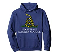 No Step On Danger Noodle T-shirt Hoodie Navy