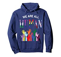 We Are All Human For Pride Transgender, Gay And Pansexual T-shirt Hoodie Navy