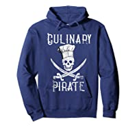 Fun Culinary T-shirt Vintage Culinary Pirate Skull Chef Hat Hoodie Navy