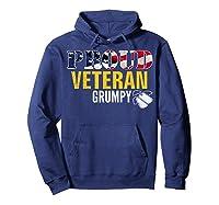 Proud Veteran Grumpy With American Flag Veteran Day Gift Shirts Hoodie Navy