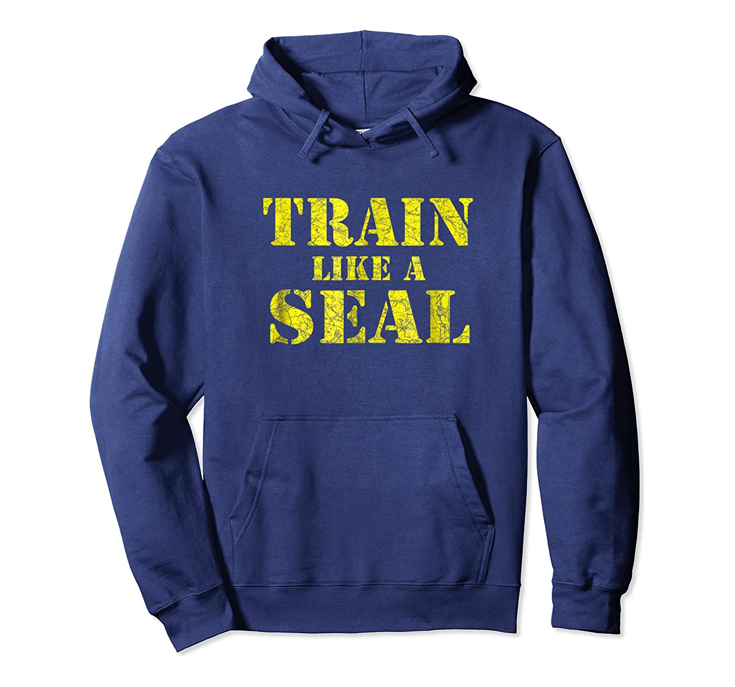 Like A Navy Seal Navy Seal Armed Forces Shirts Unisex Pullover Hoodie