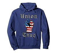 Union Thug American Flag Fist Union Worker Shirts Hoodie Navy
