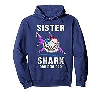 Sister Shark Shirt Doo Doo - Shark Sunglasses Flag America Hoodie Navy